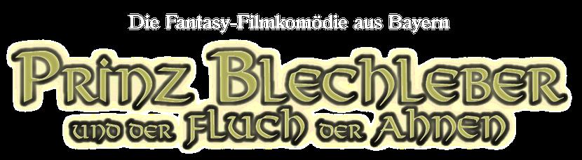 Prinz Blechleber und der Fluch der Ahnen