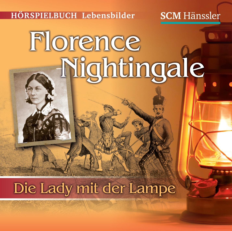 Florence Nightingale-Die Lady mit der Lampe